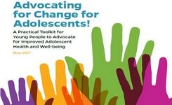 Advocating for Change for Adolescents' Improved Health & Well-Being - Toolkit