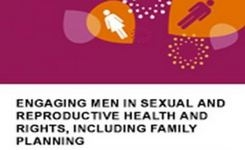 Engaging Men in Sexual & Reproductive Health & Rights, Including Family Planning