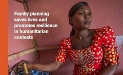 Family Planning Saves Lives & Promotes Resilience in Humanitarian Contexts