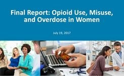 Opioid Use, Misuse, & Overdose in Women