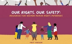 Women Human Rights Defenders Resources: Our Rights, Our Safety