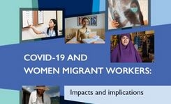 Women Migrant Workers & COVID-19 - Impacts