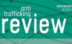 Anti-Trafficking Review - No 6 (2016): Prosecuting Human Trafficking