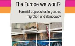 EU - The Europe We Want? Feminist Approaches to Gender, Migration & Democracy