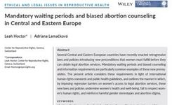 Mandatory Waiting Periods & Biased Abortion Counseling in Central & Eastern Europe - Women's Human Rights