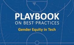 """Playbook"" on Best Practices for Gender Equality in Tech"