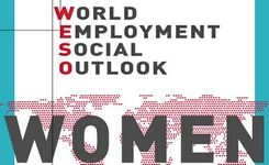 Reducing the Gender Gaps Would Significantly Benefit Women, Society & The Economy - ILO Report