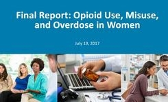 Report on Opioid Use, Misuse & Overdose in Women