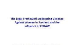 Scotland - The Legal Framework Addressing Violence Against Women in Scotland & The Influence of CEDAW