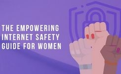 The Empowering Internet Safety Guide for Women