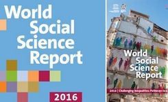 World Social Science Report 2016 - Challenging Inequalities: Pathways to a Just World