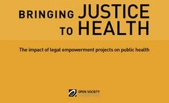 Bringing Justice to Health - The Impact of Legal Empowerment Projects on Public Health