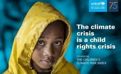 Climate Crisis Is a Child Rights Crisis + Children's Climate Risk Index