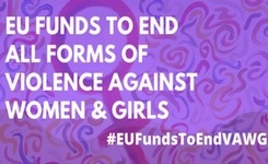 EU - Women's Call for Urgent Commitment to Increased EU Funds for Gender Equality & Against VAW