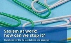 Sexism at Work: How Can We Stop It? Handbook for EU Institutions & Agencies