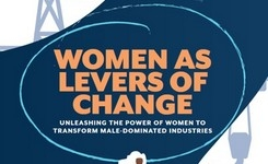 Unleashing the Power of Women to Transform Male-Dominated Industries